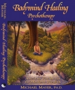 Bodymind Healing Psychotherapy: Ancient Pathways to Modern Health