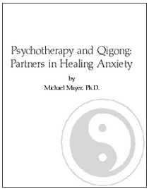 Psychotherapy, Hypnotherapy and Qigong: Partners in Healing Anxiety
